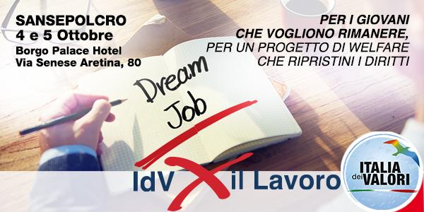 A Sansepolcro Italia dei Valori presenta il Dream Job
