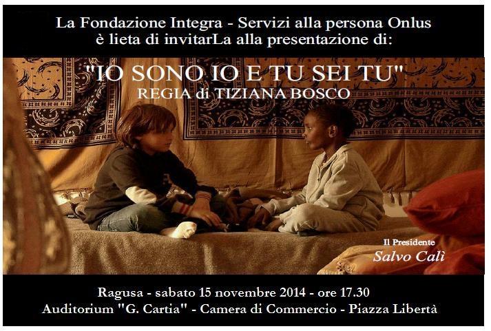 """Il 15 novembre a Ragusa sarà presentato il docufilm """"Io sono io e tu sei tu"""""""