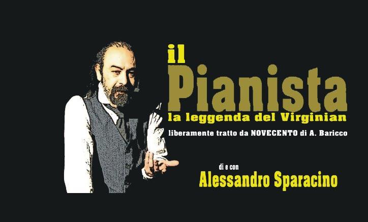 "Ragusa. ""Il Pianista"", La leggenda del Virginian"