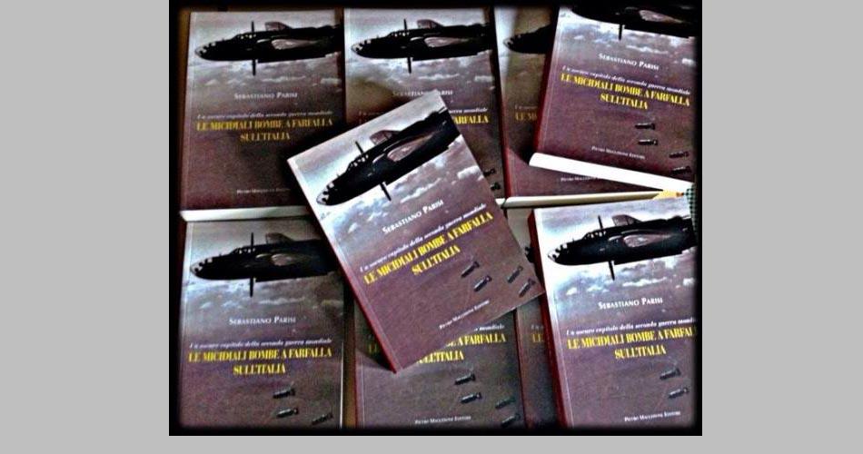 """""""Le micidiali bombe a farfalla sull'Italia. Un oscuro capitolo della seconda guerra mondiale"""" un libro di Sebastiano Parisi"""