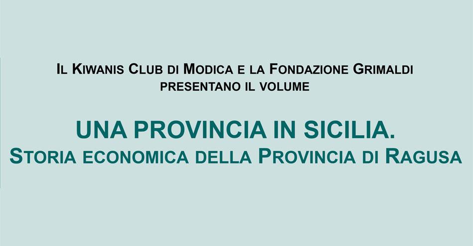 """Modica. Presentazione libro """"Una provincia in Sicilia. Storia economica della provincia di Ragusa"""""""