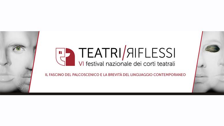 """""""Teatri riflessi"""", festival nazionale di corti teatrali. Due bandi per le scuole primarie e secondarie"""