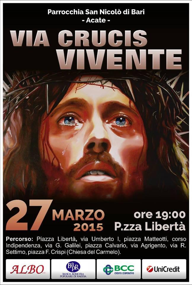Acate. Parrocchia San Nicolò: venerdì 27 marzo, ore 19,00 Via Crucis Vivente per le strade del centro storico.