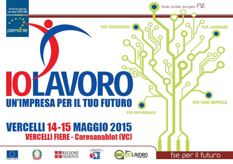 IoLavoro a Vercelli il 14 e 15 maggio opportunità di lavoro e di formazione