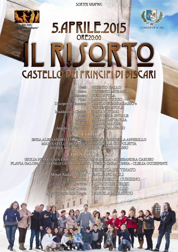 """Acate. """"Il Risorto"""". Musical a cura dell'associazione De Theatro Antigone."""