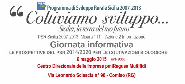 Agricoltura Biologica in Sicilia. Giornata informativa sulle prospettive offerte dal programma di sviluppo rurale 2014/2020