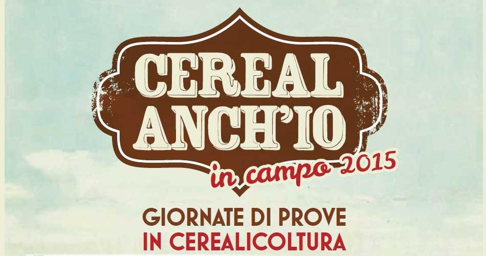 """""""Cereal anch'io"""": Un evento unico sulla Cerealicoltura"""