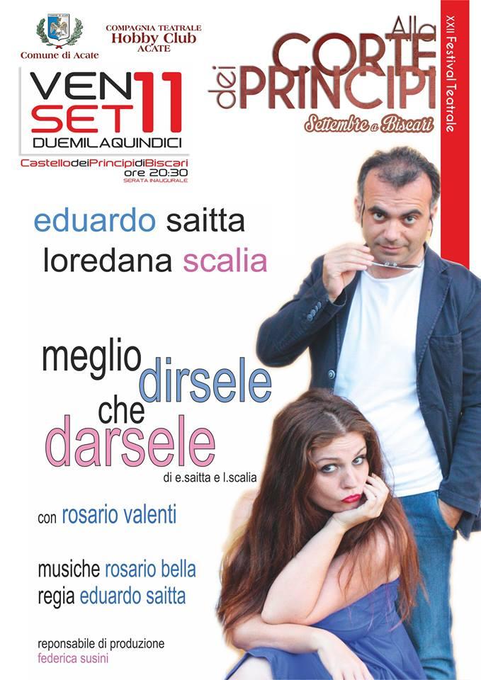 """Acate. Con """"Meglio dirsele che darsele"""", al via la XII Edizione del Festival Teatrale """"Alla Corte dei Principi"""""""