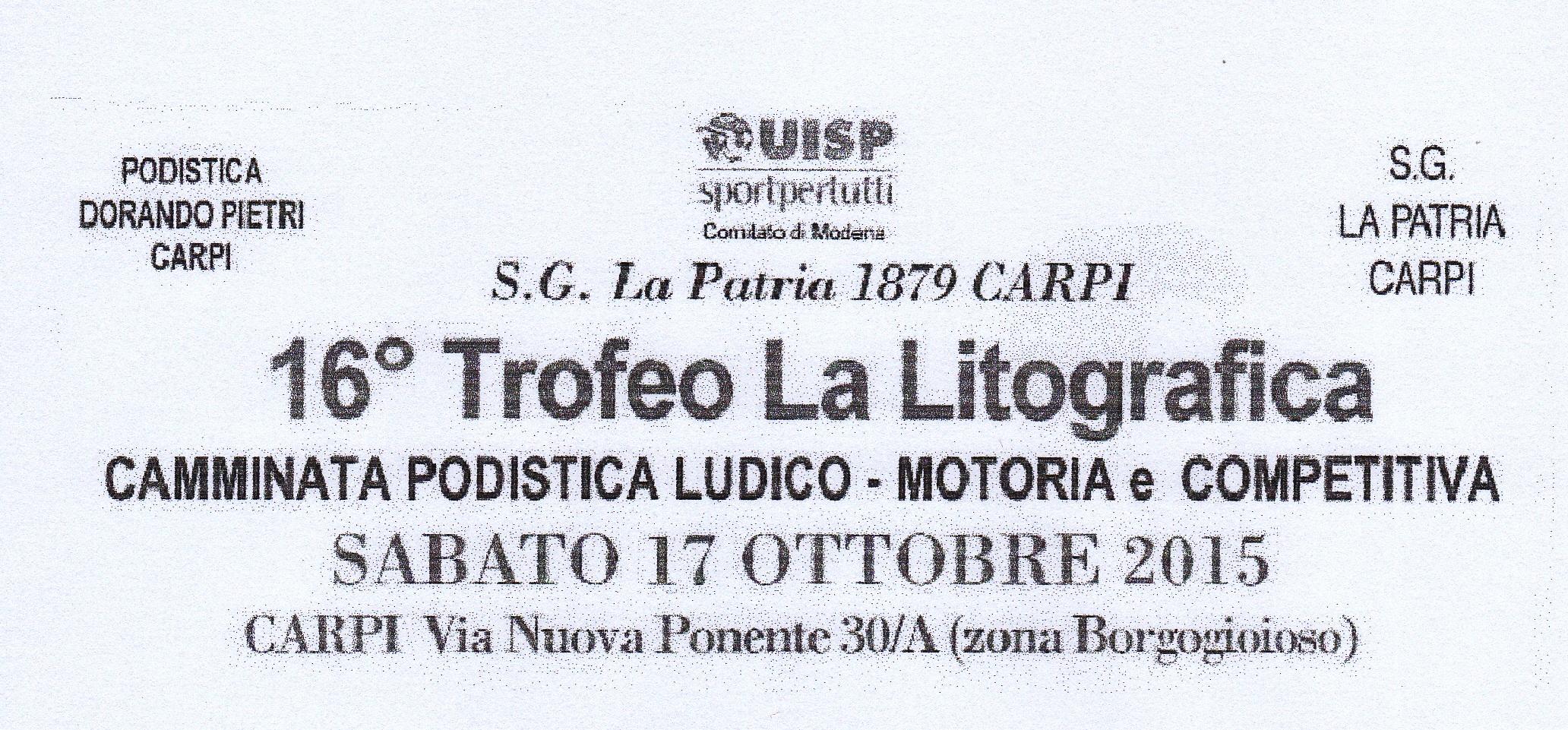 """Carpi. Camminata – """"16° Trofeo La Litografica""""."""
