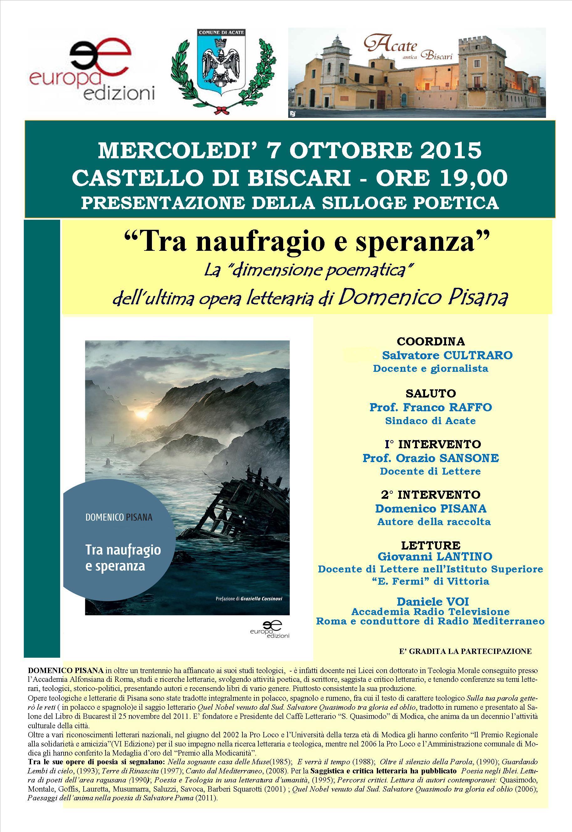 """Acate. """"Tra naufragio e speranza"""" di Domenico Pisana, mercoledì 7 ottobre al Castello dei Principi di Biscari."""