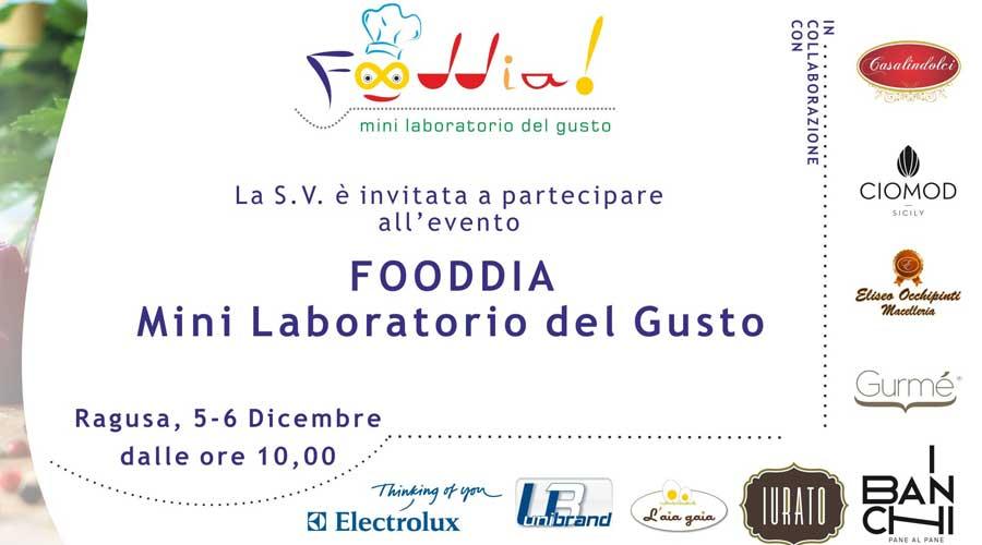 Food presenta Fooddia, mini laboratori del gusto 5/6 dicembre in via Lombardia a Ragusa