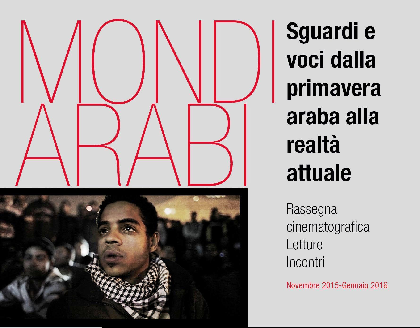 """Carpi. Rassegna cinematografica, """"Mondi arabi"""", domenica 6 dicembre: """"Un mondo dove soffia un vento di libertà""""."""
