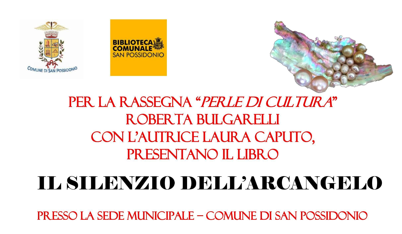 """San Possidonio. Presentazione del libro """"Il silenzio dell'Arcangelo"""""""