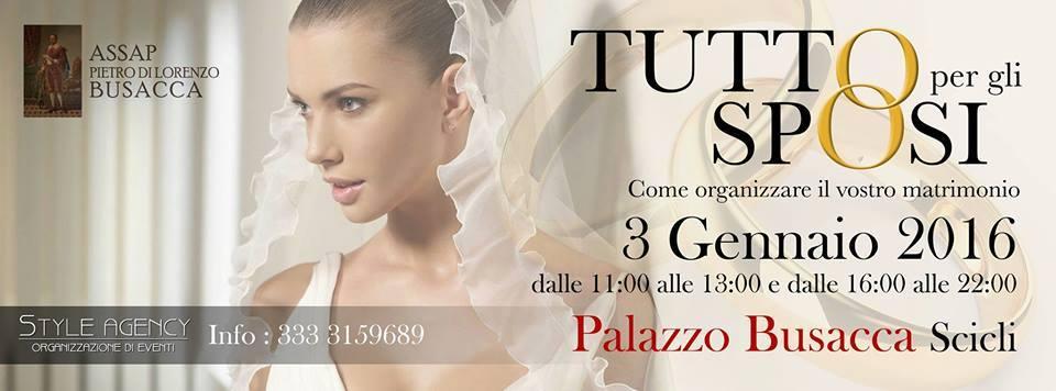 """Scicli. Palazzo Busacca: """"Tutto per gli Sposi"""". Un Evento siglato Style Agency."""