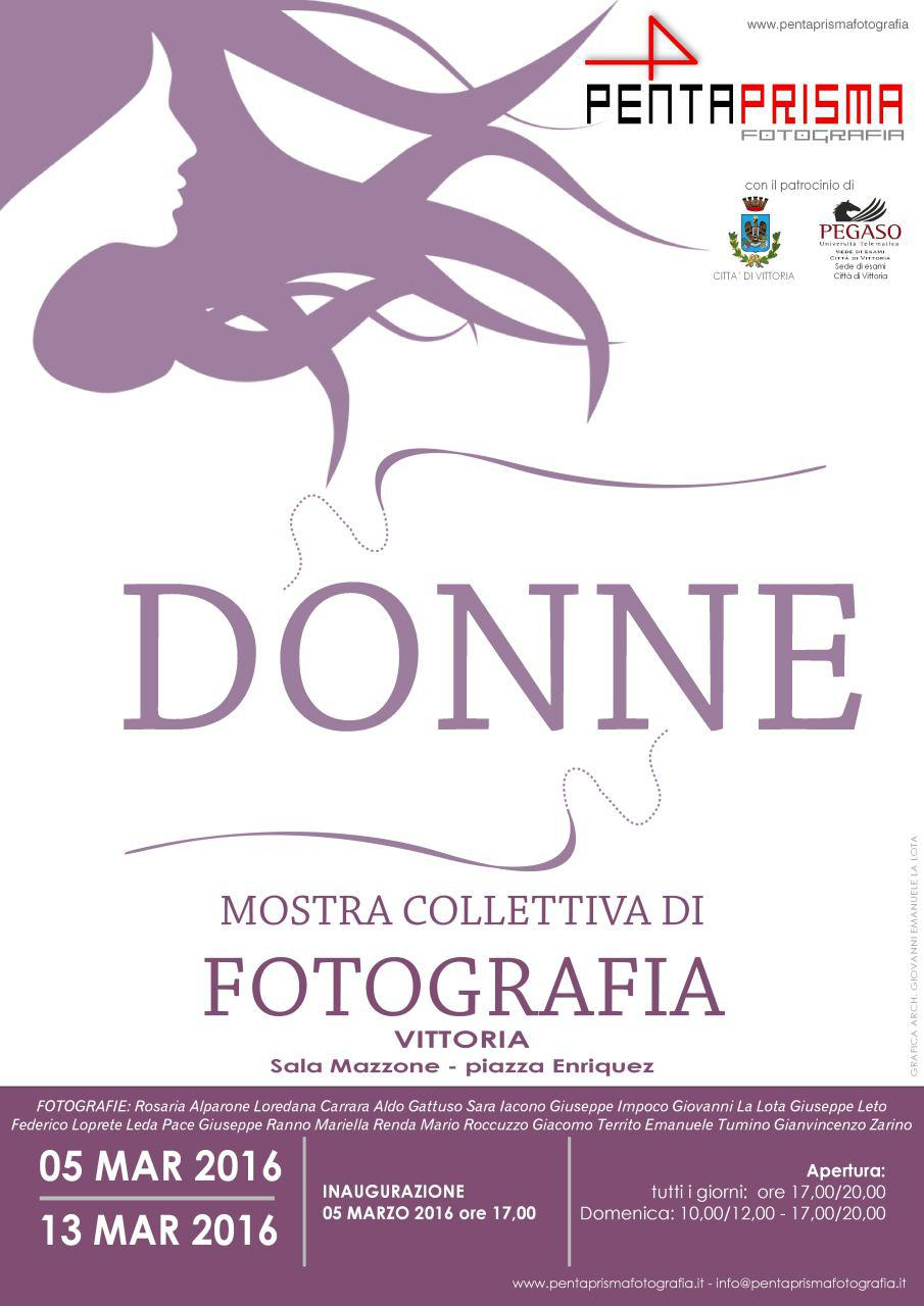"""Vittoria. Pentaprisma: """"Donne"""", mostra collettiva di  fotografia."""