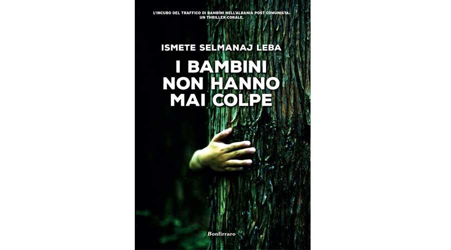 """""""I bambini non hanno mai colpe"""": L'intervista all'autrice Ismete Selmanaj, in libreria dal prossimo 18 aprile"""