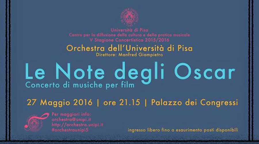 """A Palazzo dei Congressi le """"Note degli Oscar"""" suonate dall'Orchestra dell'Università di Pisa"""