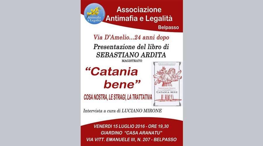 """Antimafia e Legalità: Venerdì a Belpasso Sebastiano Ardita presenta il libro """"Catania bene"""""""