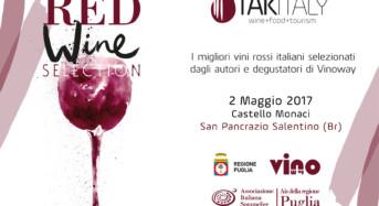 Takitaly Red Wine Selection: Nel Salento gli straordinari rossi italiani