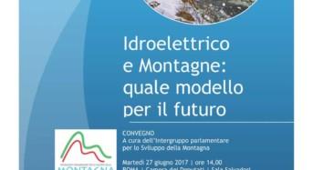 """Montagna e idroelettrico: Garantire sviluppo senza spoliazione delle risorse. Borghi: """"Territori devono essere protagonisti"""""""