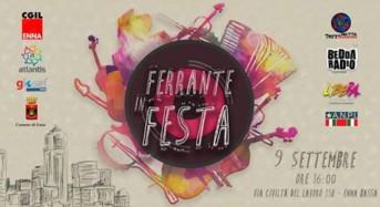 """Una giornata all'insegna della condivisione tra associazioni. E' """"Ferrante in festa"""" e si svolgerà sabato 9 a Enna"""