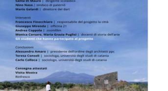 """Paternò. """"La Città"""": Narrazione e rappresentazione dello spazio urbano attraverso la lettura delle stratificazioni culturali e sociali del territorio"""