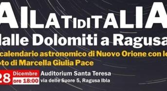 """""""AilatiditaliA, dalle Dolomiti a Ragusa"""", presentazione del Calendario 2019 di Nuovo Orione"""